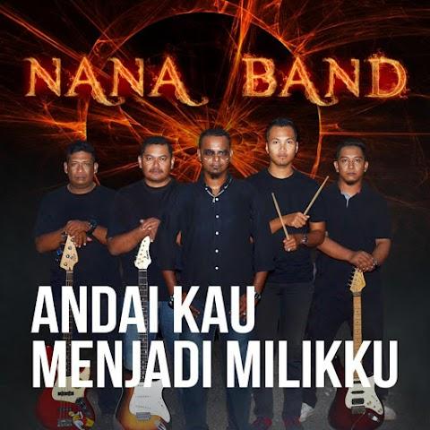 Nana Band - Andai Kau Menjadi Milikku MP3