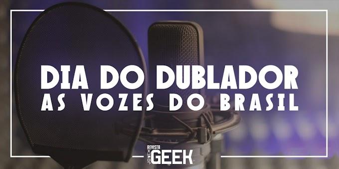 Dia do Dublador: As vozes do Brasil