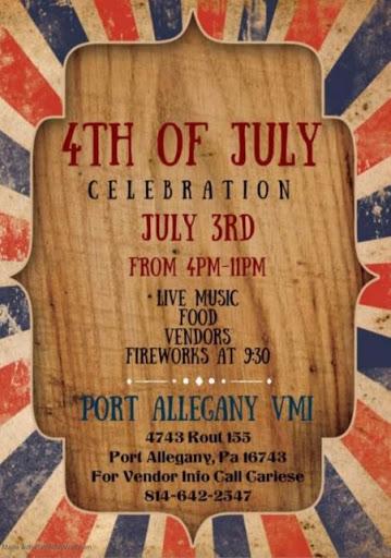 7-3 4th Of July Celebration At The Port Allegany VMI