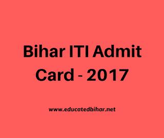 Bihar ITI Admit Card Download 2017