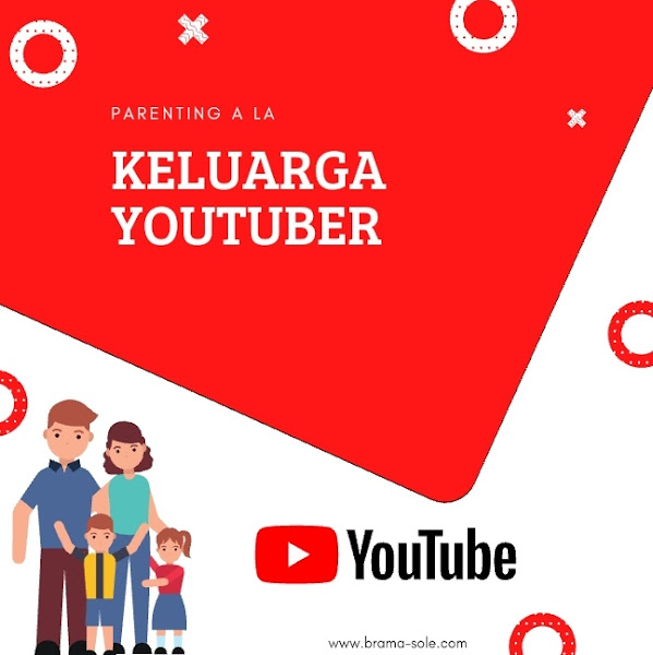 Parenting a la Keluarga Youtuber