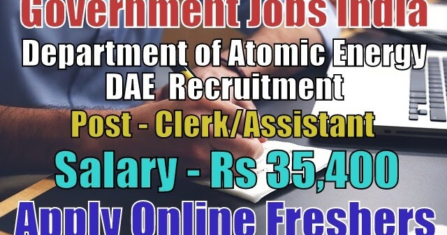 department-of-atomic-energy-recruitment-2018-dae  Th P Govt Job Online Form Post Office on
