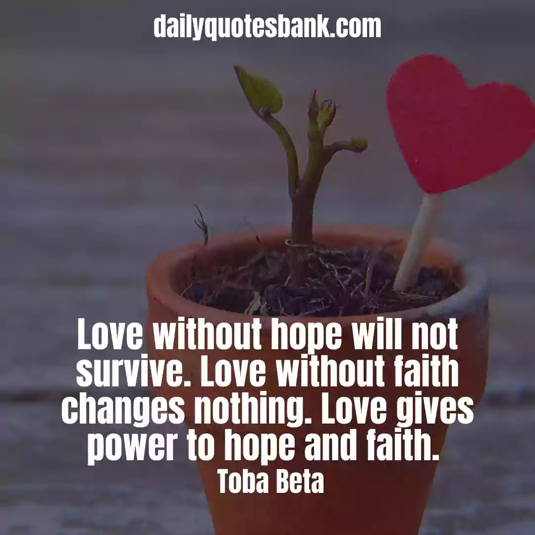 Inspirational Quotes About Faith Hope and Love