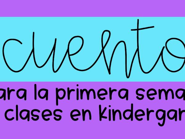 5 cuentos para la primera semana de clases en kindergarten