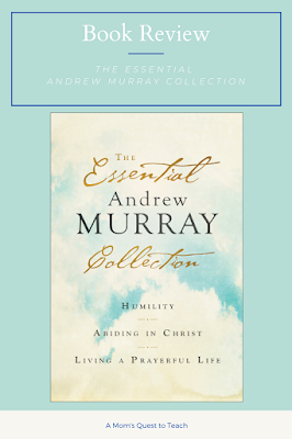 A Mom's Quest to Teach:  Book Club: Book Review of The Essential Andrew Murray Collection