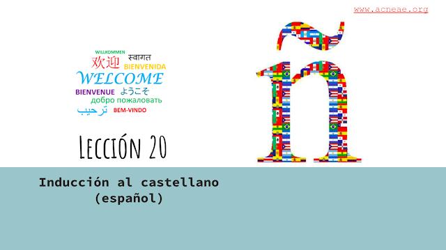 20ª CLASE COMPLETA DE ESPAÑOL - SPANISH