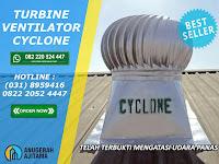Jual Turbin Ventilator Cyclone Harga Terbaru dan Terupdate