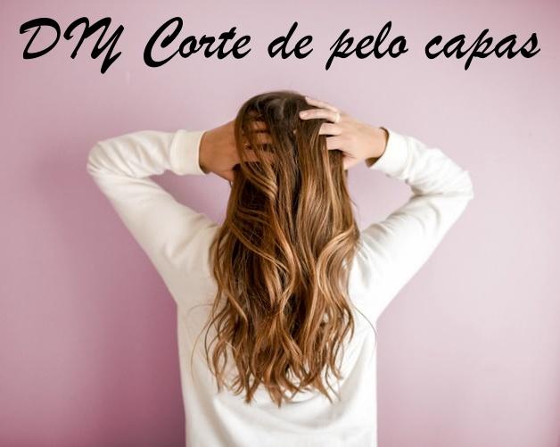 Corte de pelo a capas en casa fácil DIY