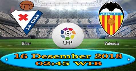 Prediksi Bola855 Eibar vs Valencia 16 Desember 2018