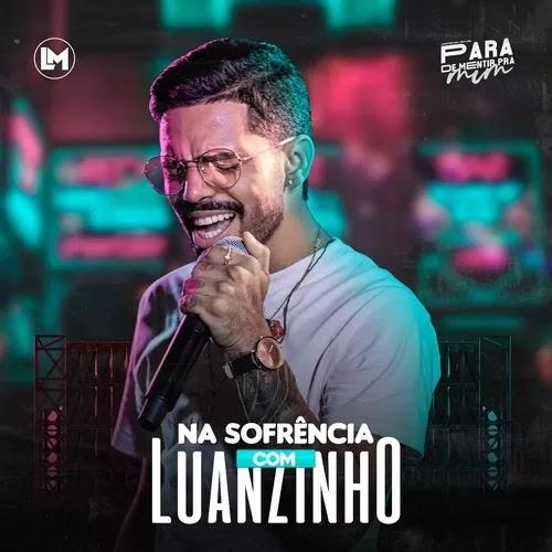 Luanzinho Moraes - Na Sofrência - Promocional - 2020
