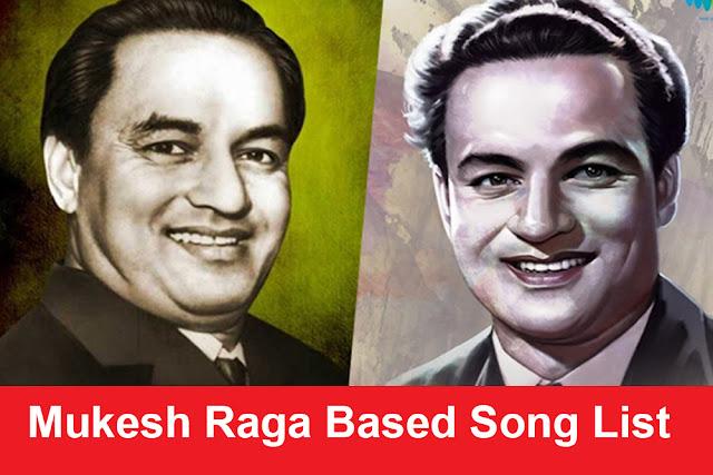 Mukesh Raga Based Song List