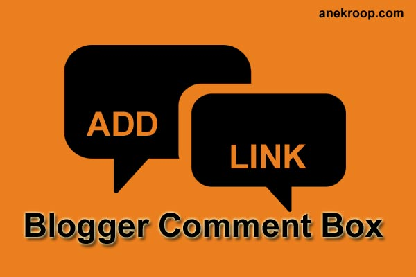 blogger comment me link add kare