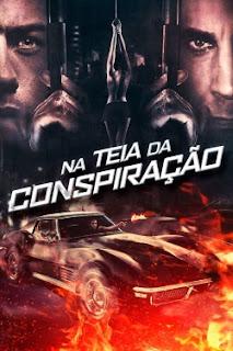Baixar Na Teia da Conspiração Torrent Dublado - BluRay 720p/1080p