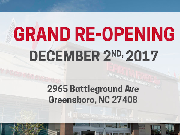 Earth Fare Greensboro's Grand Re-Opening is This Saturday, and You Won't Want to Miss it!