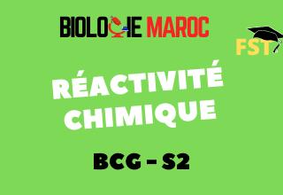Réactivité Chimique BCG S2 : Cours+TD+Examens PDF