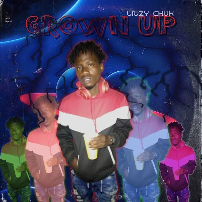 Lilzy Chuk Grown Up EP