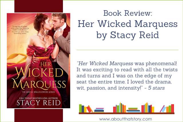 Book Review: Her Wicked Marquess by Stacy Reid | About That Story