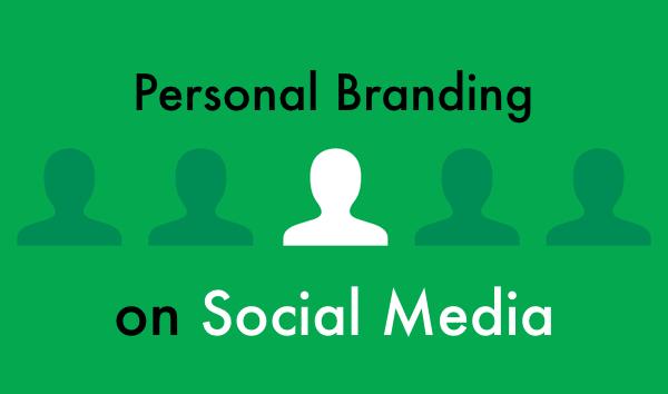 Personal Branding on Social Media