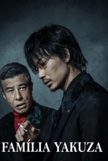 Família Yakuza Torrent (2021) Dual Áudio 5.1 / Dublado WEB-DL 1080p – Download