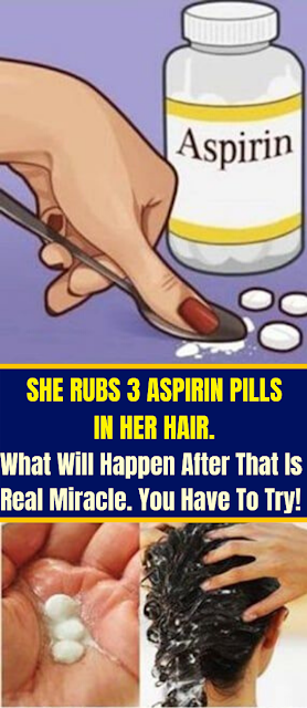 She Rubs 3 Aspirin Pills In Her Hair. What Will Happen After That Is Real Miracle. You Have To Try!