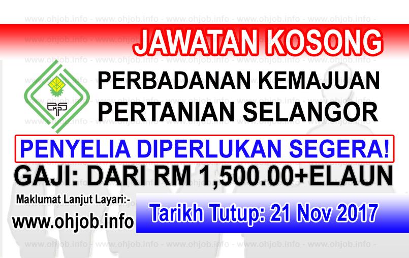 Jawatan Kerja Kosong PKPS - Perbadanan Kemajuan Pertanian Selangor logo www.ohjob.info november 2017