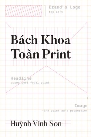 Bách Khoa Toàn Print -  Huỳnh Vĩnh Sơn