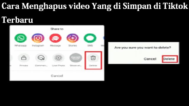 Cara Menghapus Video Yang di Simpan di Tiktok