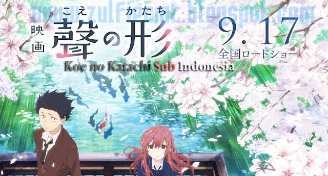 Koe no Katachi Sub Indo, Review Koe no Katachi