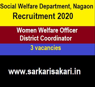 Social Welfare Department, Nagaon Recruitment 2020 -Women Welfare Officer/ District Coordinator