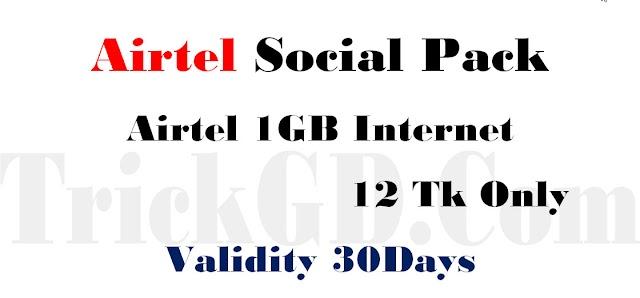 Airtel Social Pack 2019   1GB @12 Tk