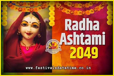 2049 Radha Astami Pooja Date and Time, 2049 Radha Astami Calendar