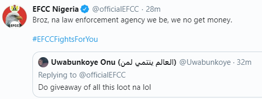 See Funny Reply EFCC Sent To The Nigerian Who Requested Them To Do Giveaway With Recovered Loots