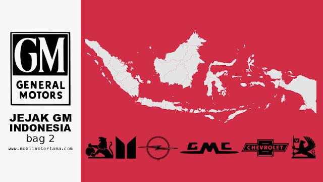 Jejak Merk General Motor di Indonesia