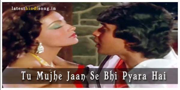 Tu-Mujhe-Jaan-Se-Bhi-Pyara-Hai-Hindi-Lyrics