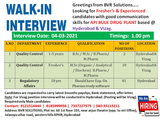Walk-In Interviews for Freshers & Experienced in Quality Control / Regulatory Affairs - API Bulk Drug Plant on 4th Mar' 2021 @ Hyderabadi