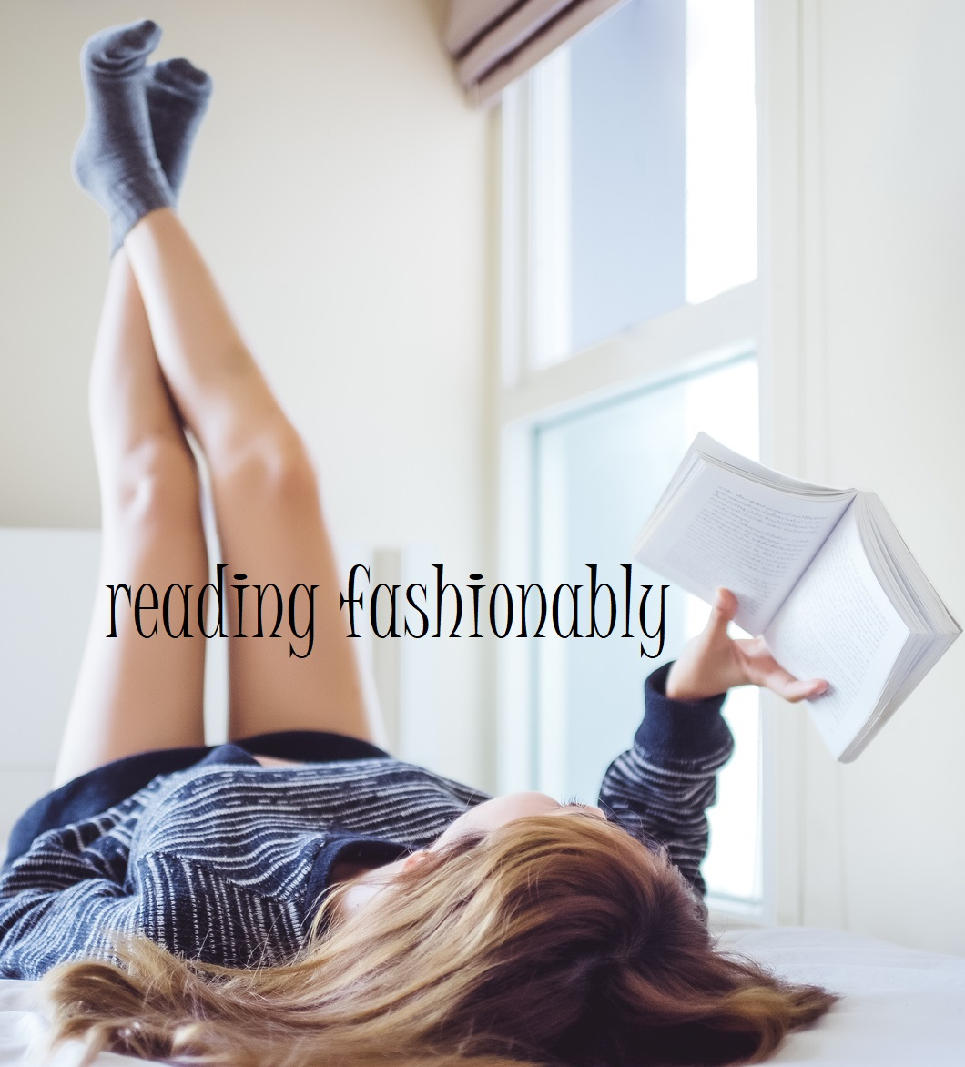Reading Fashionably
