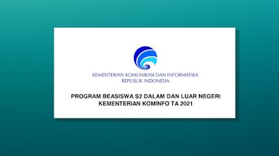 Inilah Jadwal dan Persyaratan Beasiswa S2 Dalam dan Luar Negeri Kominfo Tahun 2021