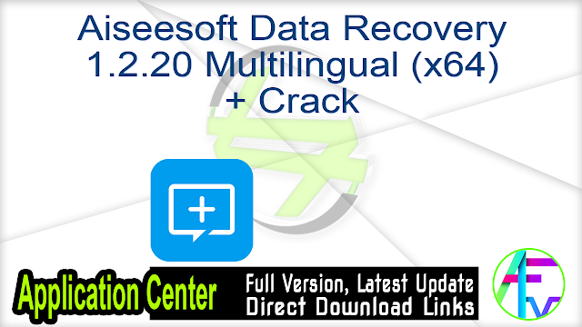 Aiseesoft Data Recovery 1.2.20 Multilingual (x64) + Crack