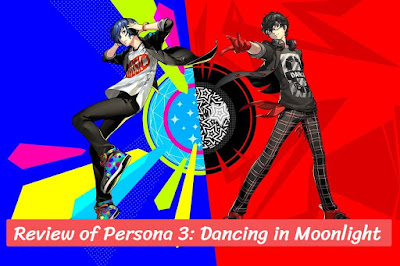 Review of Persona 3: Dancing in Moonlight, eduworldtricks