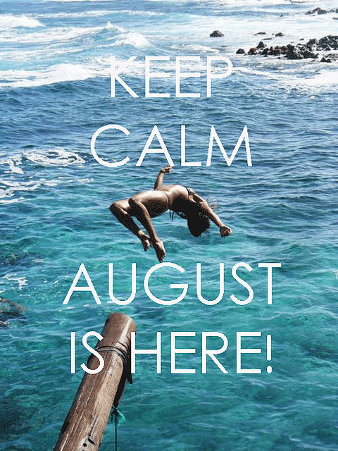 """august,"