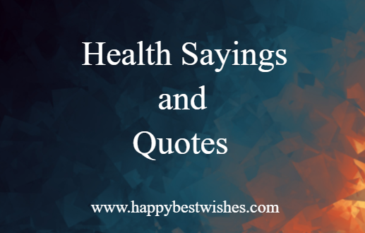 Health Sayings and Quotes