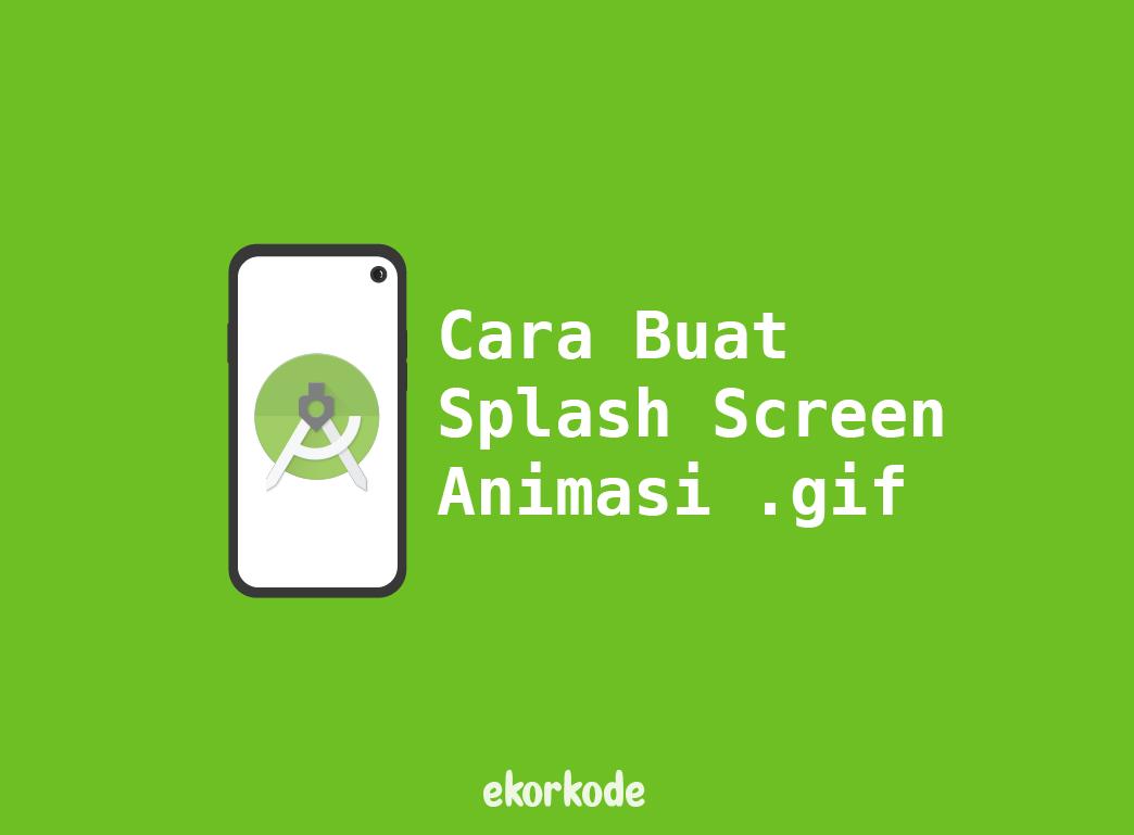 cara bikin splash screen animasi