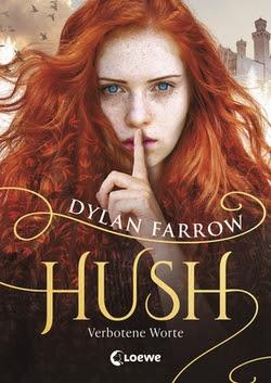 Bücherblog. Rezension. Buchcover. Hush - Verbotene Worte (Band 1) von Dylan Farrow. Fantasy. Jugendbuch. cbj.