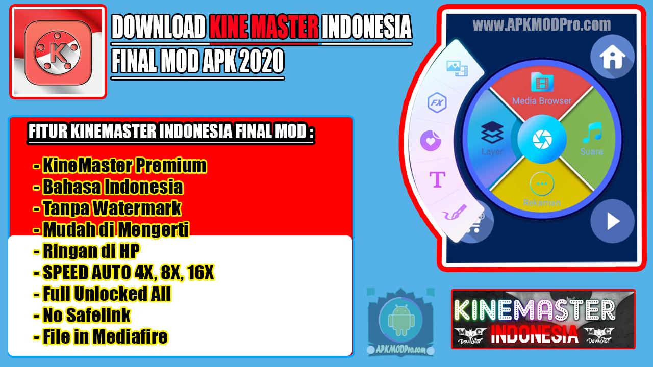 Kinemaster Mod Indonesia Final MOD APK 2020