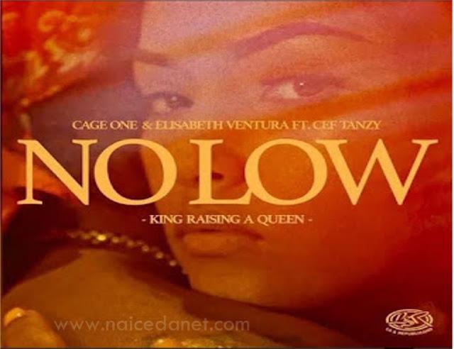 Cage One ft. Elisabeth Ventura &. Cef - No Low .Download mp3