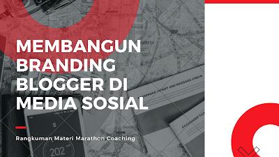membangun-branding-blogger-di-media-sosial