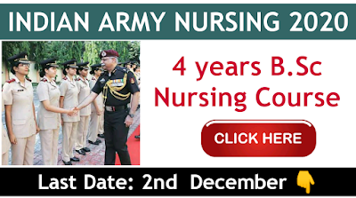 Indian Army B.Sc Nursing 2020 Application and examination