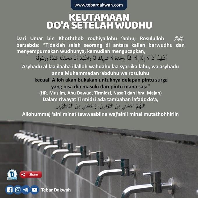 KEUTAMAAN DO'A SETELAH WUDHU