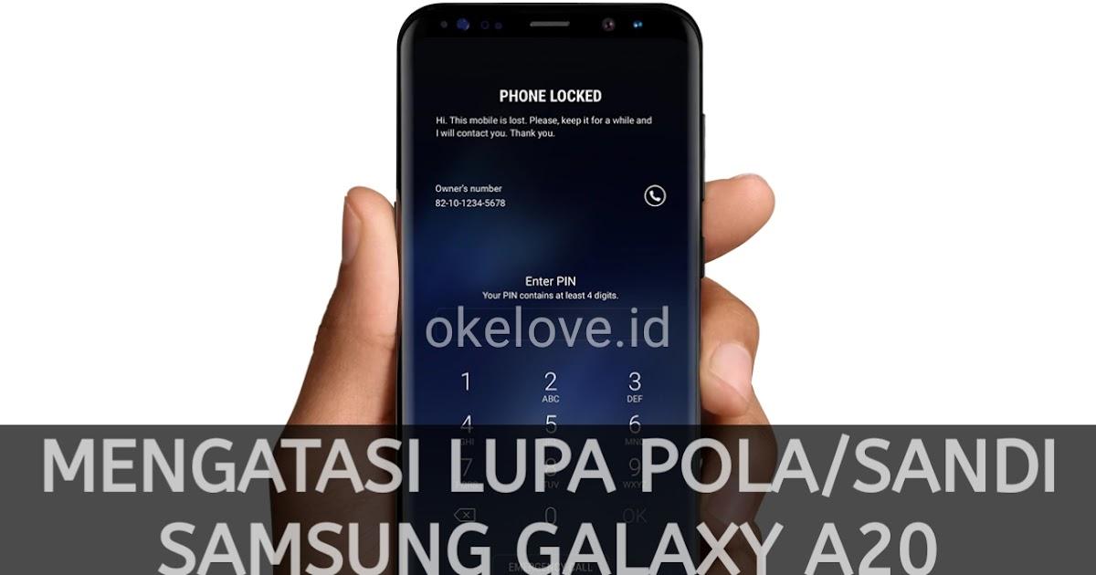 Cara Atasi Lupa Pola Sandi Samsung Galaxy A20 Berhasil
