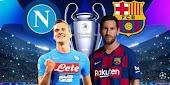 موعد مباراة برشلونة ونابولي في إياب دور الستة عشر من بطولة دوري أبطال أوروبا